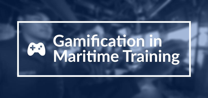 Gamification in Maritime Training